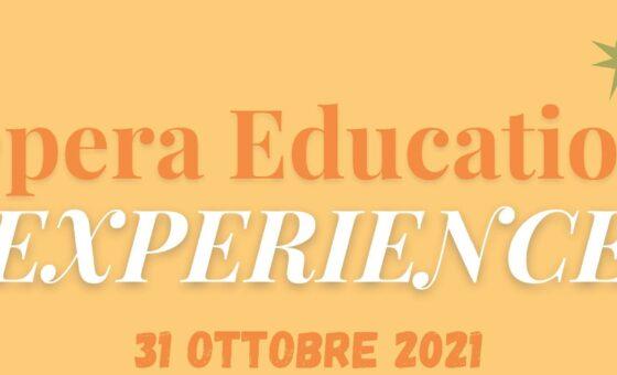 Opera Education EXPERIENCE